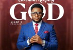 Jimmy D Psalmist Covenant Keeping God