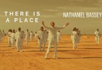 Nathaniel Bassey There Is A Place