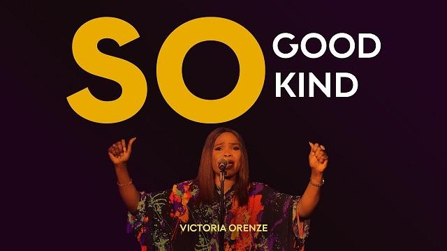 Victoria Orenze So Good, So Kind