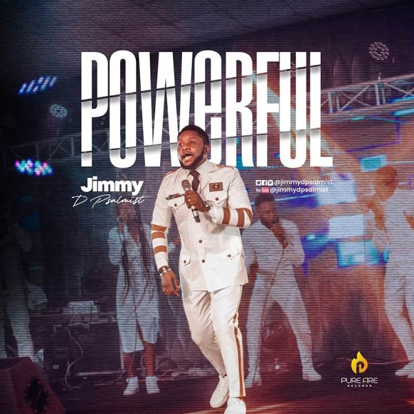 Jimmy D Psalmist Powerful