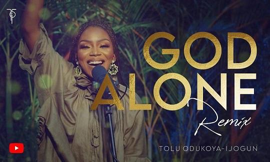 Tolu Odukoya-Ijogun God Alone