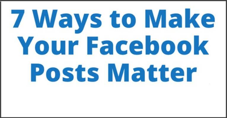 Make Your Facebook Posts Matter