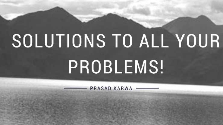 solutions to all your problems!