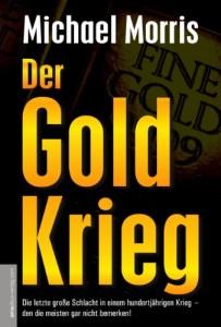 Der Goldkrieg: Seit 150 Jahren kontrolliert ein westliches Bankenkartell den Goldhandel und die Weltfinanzen. Jetzt gibt es eine Gegenmacht!