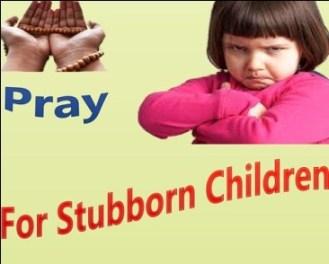 Taweez For Stubborn Children