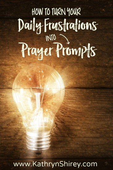 What if your prayer prompt was the thing which frustrates you most? Use what surrounds you as daily reminders to pray. Then watch as God changes your heart. (+ free printable prayer cards)