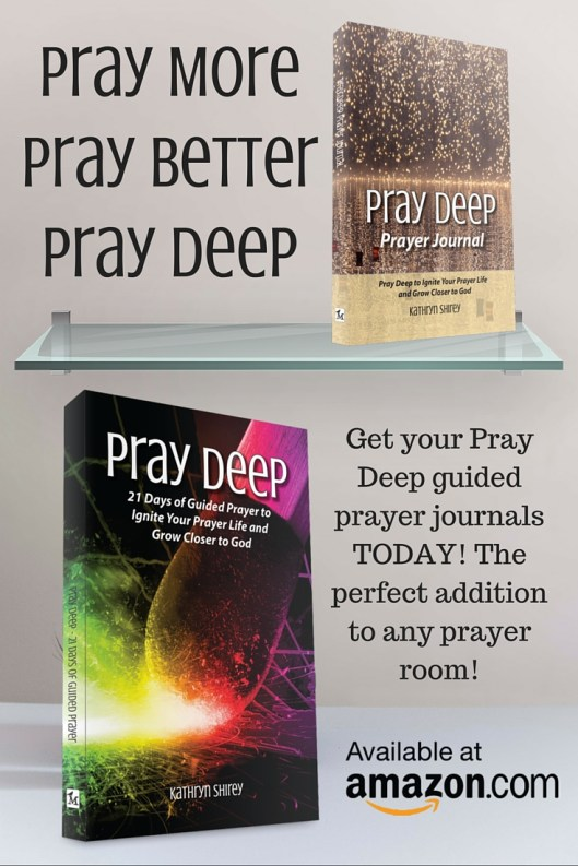 Pray More, Pray Better, Pray Deep! Learn to listen for God in prayer and use variety to connect with God in different ways. Grow your prayer life. #PrayDeep