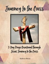 Journey to the Cross Lent devotional