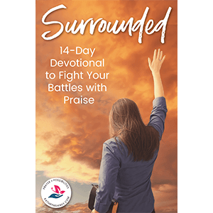 Surrounded - a 14-day devotional to fight your battles with praise