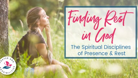 Finding rest in God and practicing the presence of God are two essential spiritual disciplines. Learn how to find God in your everyday life and rest in him.