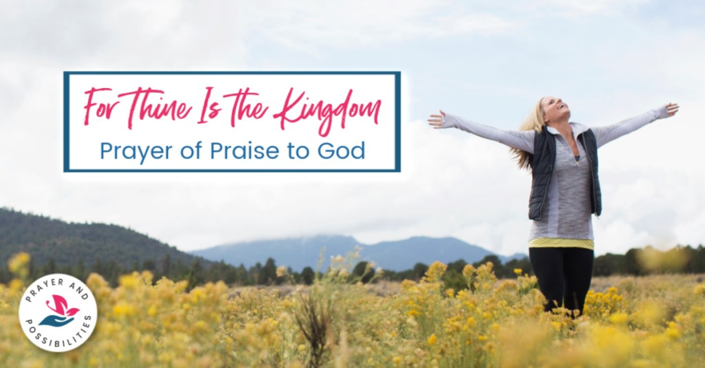 Praying through the Lord's Prayer: Doxology and Prayer of Praise to God. Remind yourself that God has the power to do far more than you can imagine. Pray for all things to be done to God's glory and believe that God is faithful to answer your prayers.