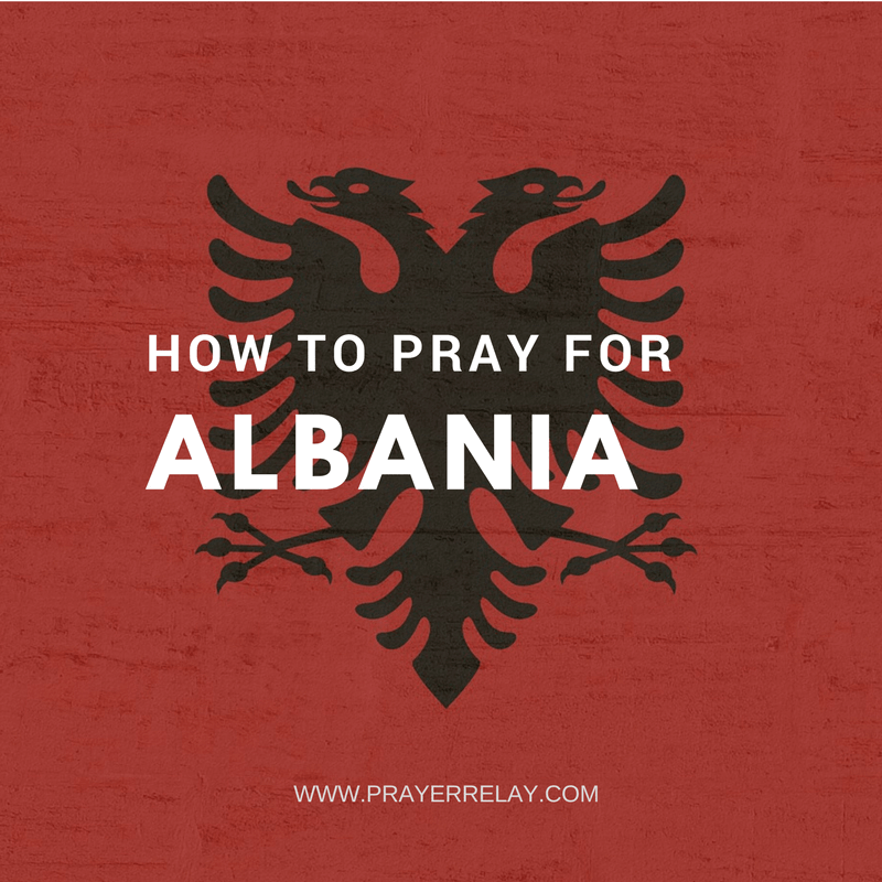 How to pray for Albania