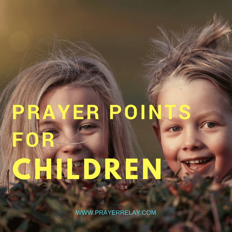 PRAYER POINTS FOR CHILDREN
