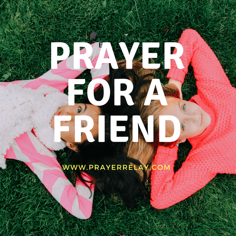 PRAYER FOR A FRIEND