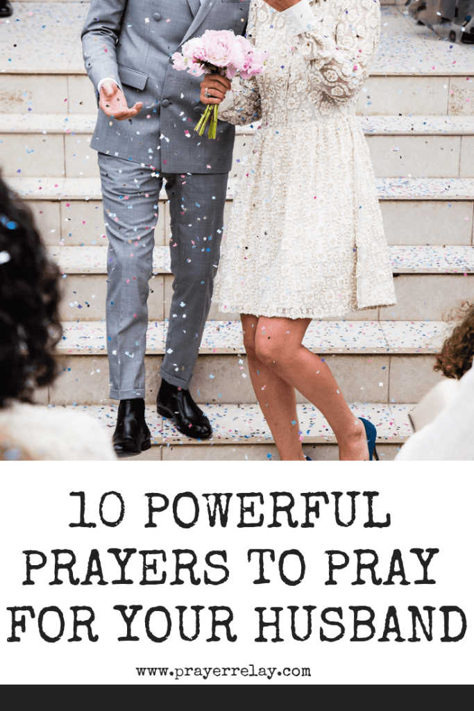 10 Powerful Prayers to Pray for your husband 1