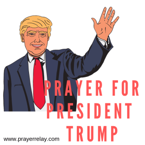 Powerful Points And Prayer for President Trump