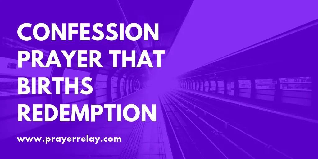 Confession Prayer that Births Redemption