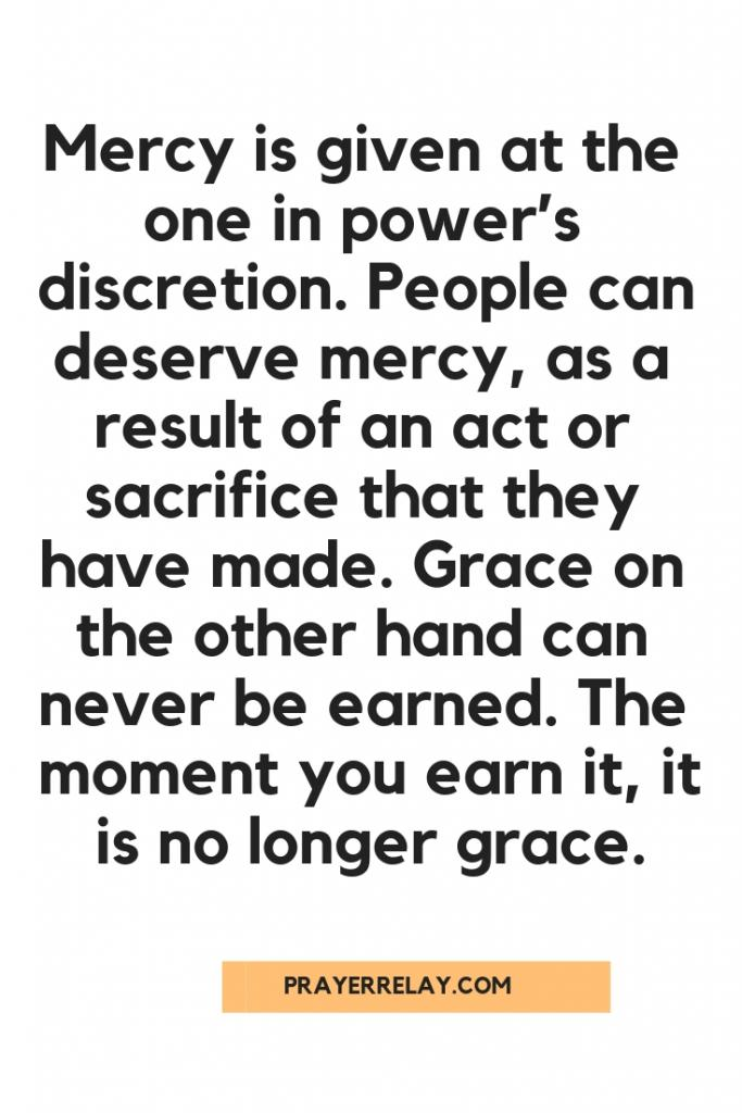 mercy is given at the one in power's discretion