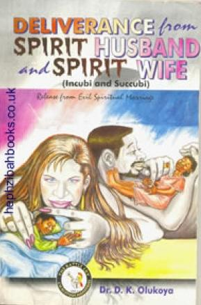 Dealing with spirit wives and spirit husbands – PRAYERS FIRE