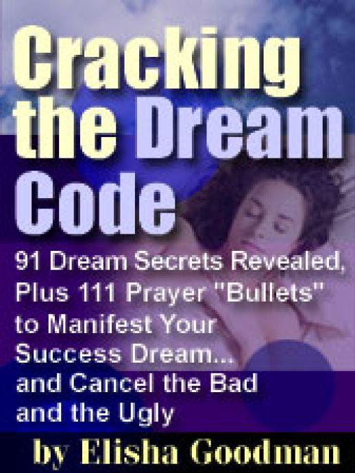 Cracking the dream code by elisha goodman