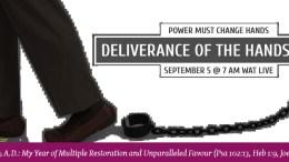 SEPTEMBER 2015 POWER MUST CHANGE HANDS - DELIVERANCE OF THE FEET - PT. 2