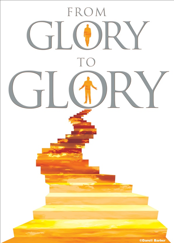 FROM GLORY TO GLORY TESTIMONIES