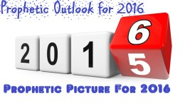 Prophetic Picture for 2016