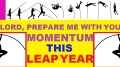 LEAP YEAR 2016 Prayers - LORD PREPARE ME