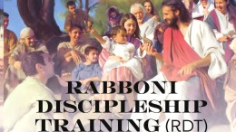 RABBONI DISCIPLESHIP TRAINING (RDT) CONFERENCE