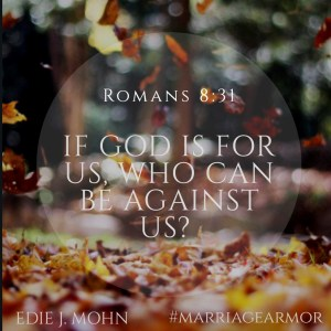 Romans 8:31  God Is For Us - Prayers for New Brides