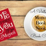 Me Before You is Mom's Book Nook Pick for June