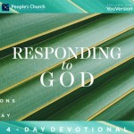 Devotional: Responding to 神 (Palm Sunday)