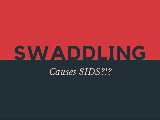 swaddling and SIDS