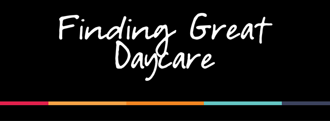 Going Back to Work – Finding Great Daycare – EP 12