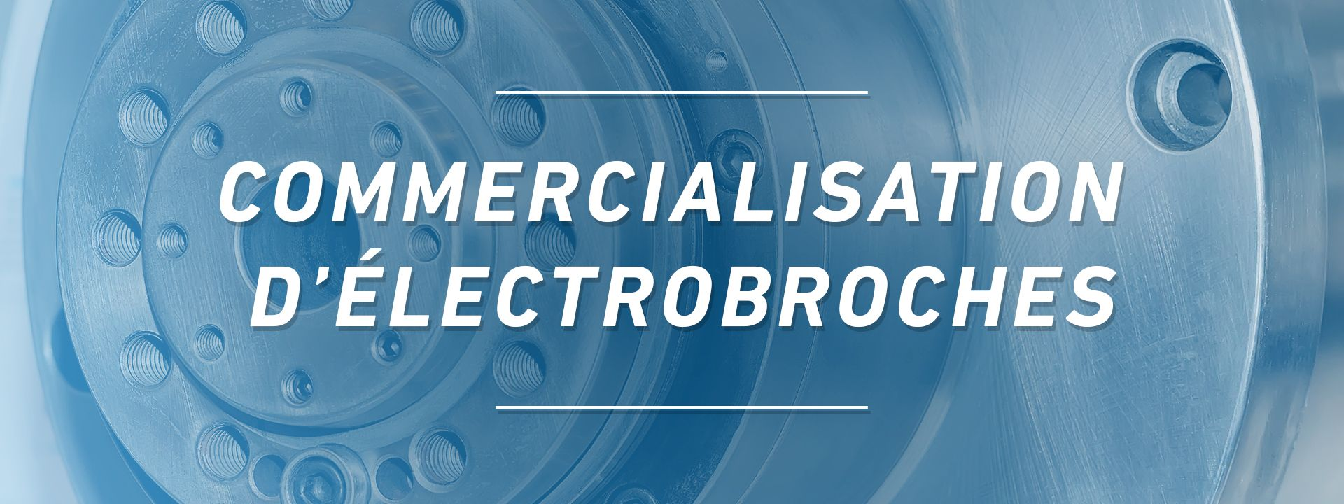 Precise France - Commercialisation d'électrobroches