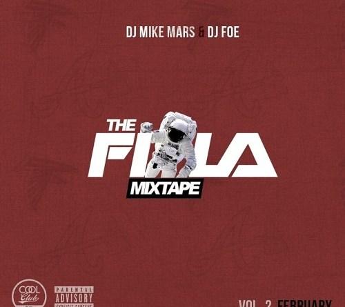 Must Listen: DJ Mike Mars – The F.I.L.A. Mixtape 2   @DJMikeMars