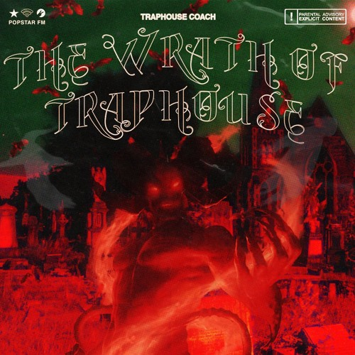 Traphouse Coach – The Wrath of Traphouse [EP]
