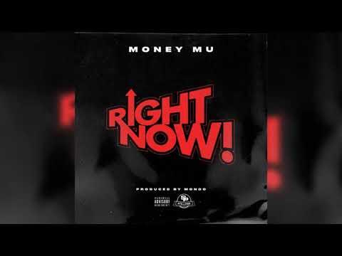 Money Mu – Right Now