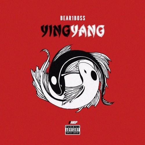 BEAR1BOSS – YING & YANG (Prod By. BrandonFinessin)