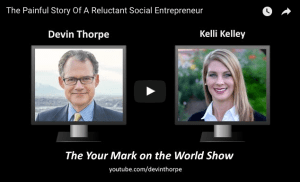 Kelli Kelley on Devin Thorpe's Your Mark on the World