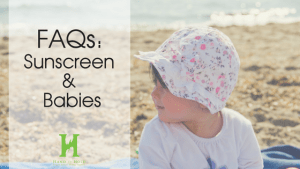 FAQs: Sunscreen & Babies