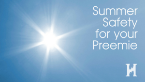 Summer Safety for Your Preemie