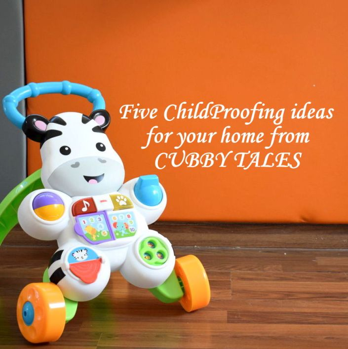 Child Proofing Ideas for your home from Cubby Tales