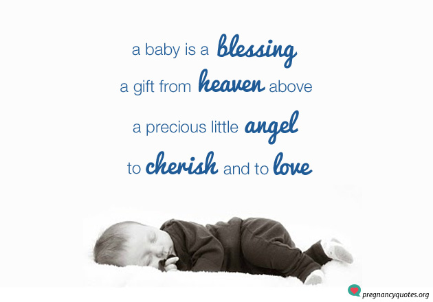 Baby is a blessing - Positively sweet pregnancy quote