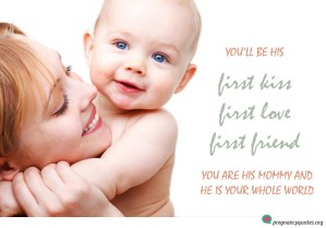 his first kiss pregnancy quotes mom and daughter