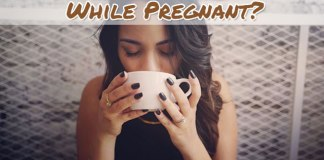 Is It Safe To Drink Coffee While Pregnant?