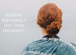 Positive Pregnancy Test Then Negative?