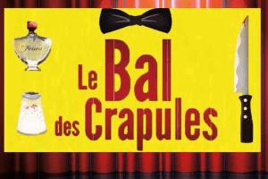 Comédie : Le bal des crapules
