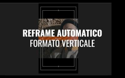 Reframe automatico in formato verticale (CC 2020)