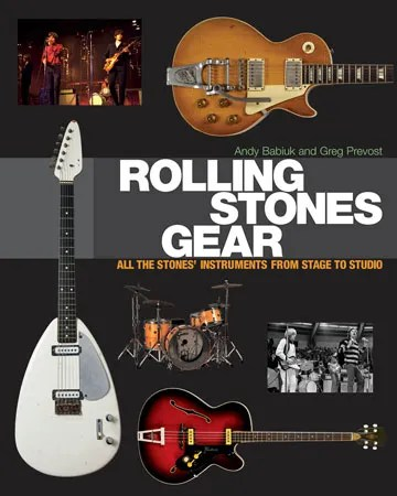Rolling Stones Gear: All the Stones' Instruments from Stage to Studio . Andy Babiuk and Greg Prevost. Backbeat Books.